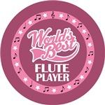 FLUTE PLAYER (Worlds Best) T-SHIRT GIFTS