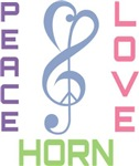 Peace Love French Horn Music T-shirts