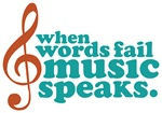 When Words Fail Music Speaks T-shirts And Gifts