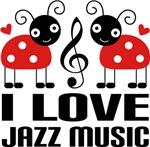 I Love Jazz Music Ladybug Tees