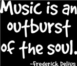 Music Is An Outburst Of The Soul T-shirts