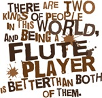Funny Flute player T-shirts and Gifts