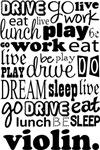 VIOLIN Eat Sleep Work Play Music T-shirts