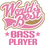 Bass Player (Worlds Best) Shirts and Mugs