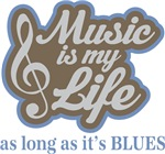 Blues Music Quote Tee Shirts and Hoodies