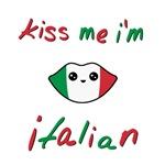 Kiss Me I'm Italian Cute Kawaii
