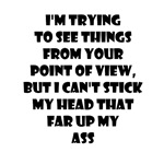 I'm Trying To See Things From Your Point of View B