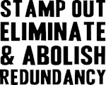 Stamp Out Redundancy