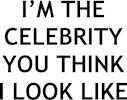 I'm the Celebrity