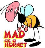 Mad as a Hornet