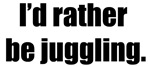Rather Be Juggling