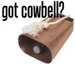 got cowbell?