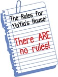 No Rules at YiaYia's House