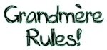 Grandmere Rules!