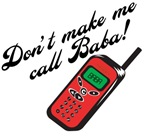 Don't Make Me Call Baba!