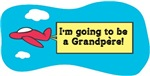 I'm Going to be a Grandpere!