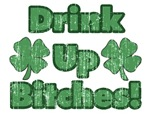 Drink Up Bitches (Vintage)