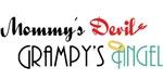 Mommy's Devil, Grampy's Angel