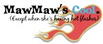 MawMaw's Hot Flashes