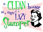 Clean House Lazy Stamper