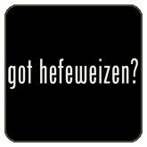 got hefeweizen?