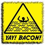 Yay Bacon