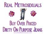 Metrosexual Jeans