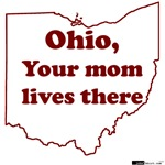 Ohio, Your Mom Lives There