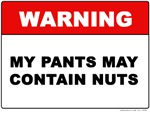 My Pants May Contain Nuts