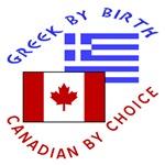 Greek By Birth Canadian By Choice
