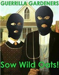 Sow Wild Oats
