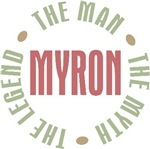 Myron the Man the Myth the Legend T-shirts Gifts