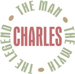 Charles the Man the Myth the Legend T-shirts Gifts