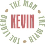 Kevin the man the myth the legend T-shirts Gifts