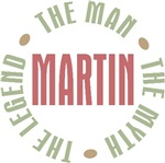 Martin the Man the Myth the Legend T-shirts Gifts