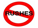 No Rushes