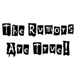 The Rumors Are True!