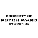 Property Of Psych Ward