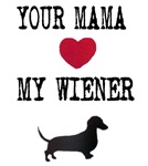 Your Mama Loves My Wiener