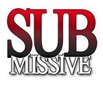 SUB-MISSIVE