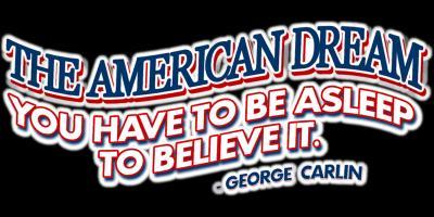 CARLIN'S AMERICAN DREAM...