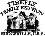 FIREFLY FAMILY REUNION