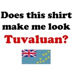 Does This Shirt Make Me Look Tuvaluan?