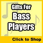 Gifts For Bass Players