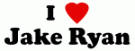 I Love Jake Ryan