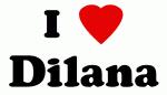 I Love Dilana