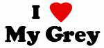 I Love My Grey