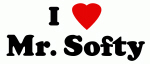 I Love Mr. Softy