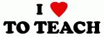 I Love TO TEACH
