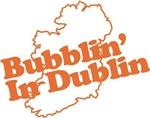 Bubblin' In Dublin
